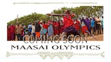 Coming soon - Maasai Olympics
